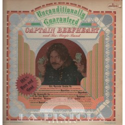 Captain Beefheart And His Magic Band - Unconditionally Guaranteed