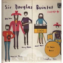 Sir Douglas Quintet - 1 plus 1 plus 1 is 4