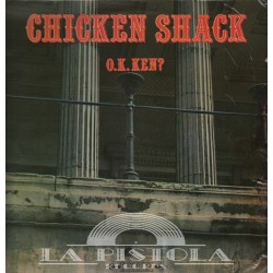 Chicken Shack - O.K.Ken?
