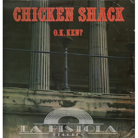 Chicken Shack - O.K.Ken?