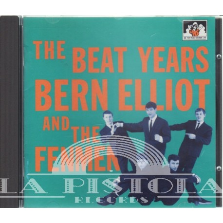 Bern Elliott And The Fenmen - The Beat Years