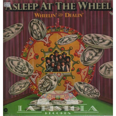 Asleep at the Wheel - Wheelin' And Dealin'