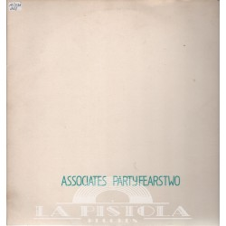 Associates - Party Fears Two