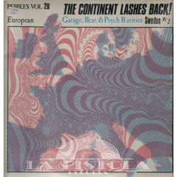 The Continent and Lashes Back - Pebbles Vol. 26: Sweden, Pt 2