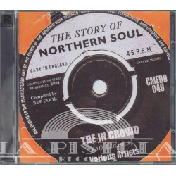 The In Crowd - The Story of Northern Soul