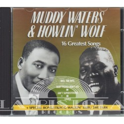 Muddy Waters 6 Howlin Wolf - 16 Great Songs