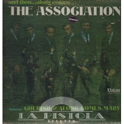 The Association - and then…along comes the Association