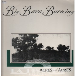 Acres and Arces - Big Barn Burning