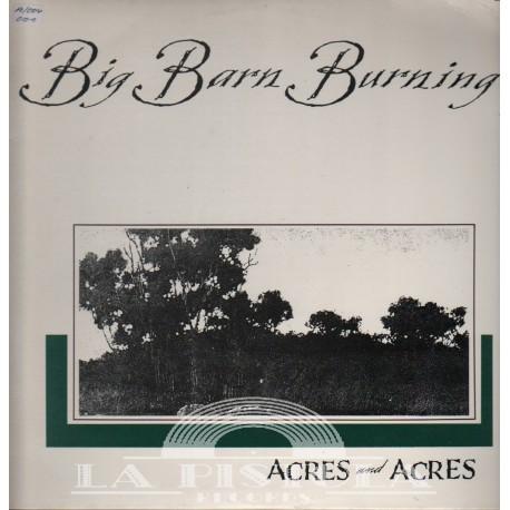 Acres and Arces - Big Barn Burning