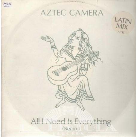 Aztec Camera - All I Need Is Everthing