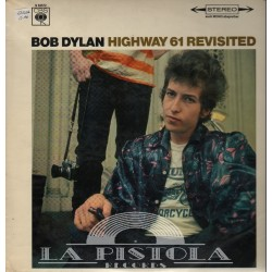 Bob Dylan - Highway 61 Revisted