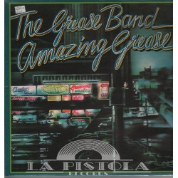 Grease Band - Amazing Grease