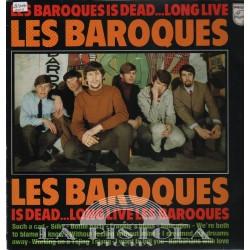 Les Baroques - Les Baroques Is Dead, Long Live Les Baroques
