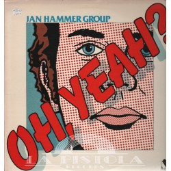 Jan Hammer Group - Oh,Yeah?