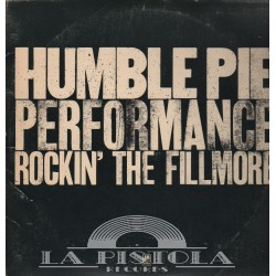 Humble Pie - Performance/Rockin' The Fillmore
