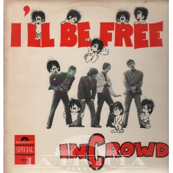 Incrowd - I'll Be Free