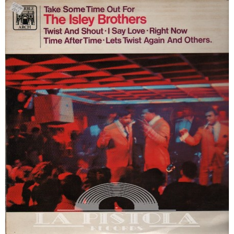 The Isley Brothers - Take Some Time Out For