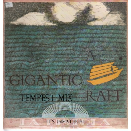 It's Immaterial - A Gigantic Raft
