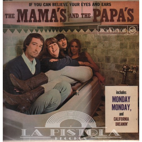 The Mama and Papas - If You Can Believe Your Eyes And Ears
