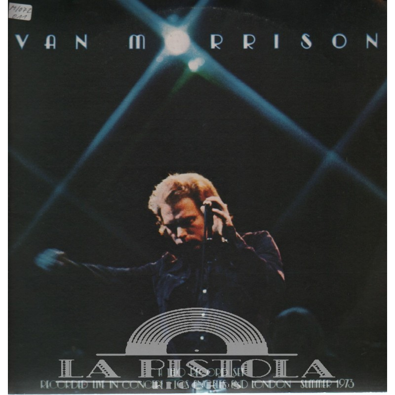 Van Morrison It S Too Late To Stop Now La Pistola Records Com