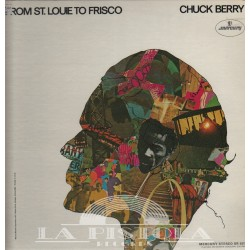 Chuck Berry - From St.Louie to Frisco