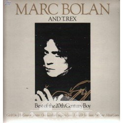 Marc Bolan & T.Rex - Best Of The 20th Century Boy
