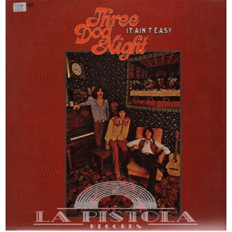 Three Dog Night It Ain T Easy La Pistola Records Com