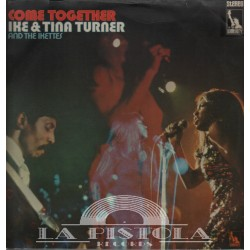 Ike Turner and Tina, and the Ikettes - Come Together