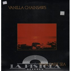 Vanilla Chainsaws - Wine Dark Sea