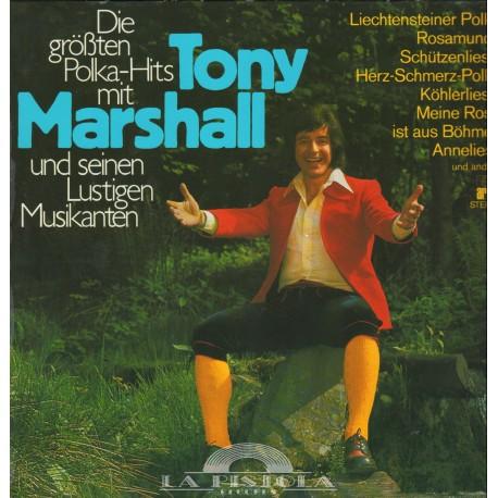 Tony Marshall - Die größten Polka Hits mit Tony Marshall und seinen lustigen Musikanten