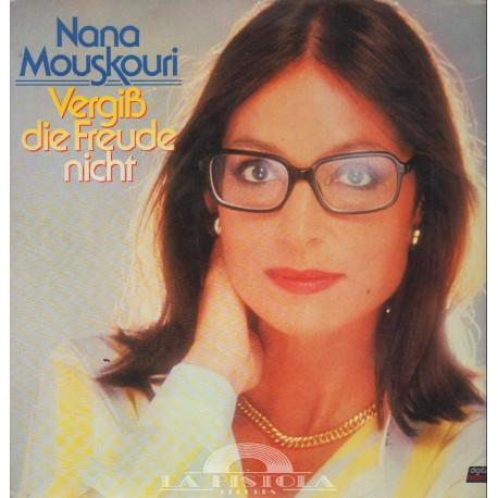 Nana Mouskouri - Vergiß die Freude nicht