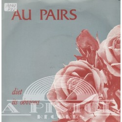 Au Pairs - Diet/It`s Obvious