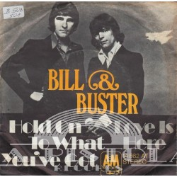 Bill and Buster - Hot On To What You`ve Got