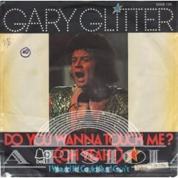 Gary Glitter - Do You Wonna Touch Me?
