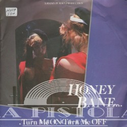 Honey Bane - Turn Me On , Turn Me Off