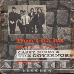 Casey Jones and The Governors - Don`t Ha Ha