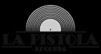 La-Pistola-Records.com